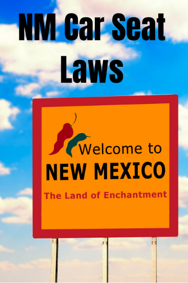 New Mexico Car Seat Laws